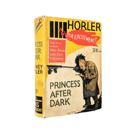 Princess After Dark by Sydney Horler First Edition Hodder & Stoughton 1931
